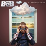 B.o.B Announces Third Single From 'Strange Clouds'