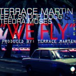 Terrace Martin – 'We Fly' (Feat. Snoop Dogg & Teedra Moses)