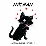 Azealia Banks – 'Nathan' (Feat. Styles P)