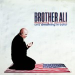 Brother Ali – <i>Mourning In America And Dreaming In Color</i> (Album Stream)