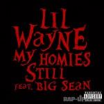 Lil Wayne – 'My Homies Still' (Feat. Big Sean) (Single Artwork)