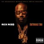 Rick Ross <i>God Forgives, I Don't </i> Certified Gold