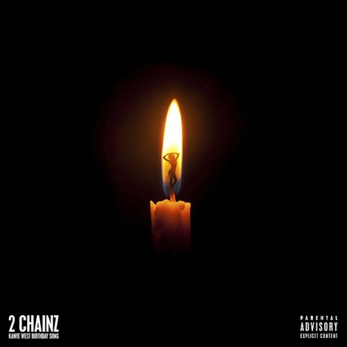 2 chainz kanye birthday song 500x500
