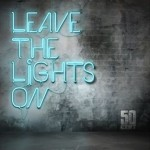 50 cent leave the lights on 150x150