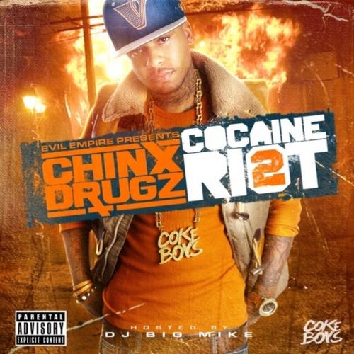 chin drugz cocaine riot 2