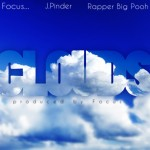Focus… – 'Clouds' (Feat. J. Pinder & Rapper Big Pooh)