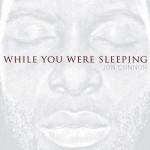 Mixtape: Jon Connor – <i>While You Were Sleeping</i>