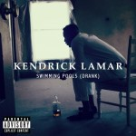 Kendrick Lamar – 'Swimming Pools (Drank)'