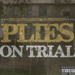 Plies – 'See Nann' (Feat. 2 Chainz)