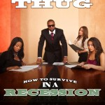 slim thug how to survive in a recession 150x150