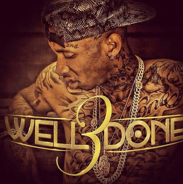 Tyga – 'Well Done 3' (Mixtape Artwork) | HipHop-N-More
