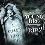 young dro rip 2 150x150