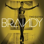 Brandy – <i>Two Eleven</i> (Album Cover & Track List)