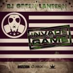 Mixtape: DJ Green Lantern – 'Invade The Game'