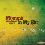 mikkey momma in my ear 150x150