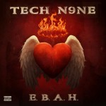 Tech N9ne – <i>E.B.A.H.</i> EP (Artwork)