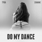 tyga 2 chainz do my dance 150x150