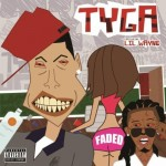 Tyga & Lil Wayne's 'Faded' Goes Platinum