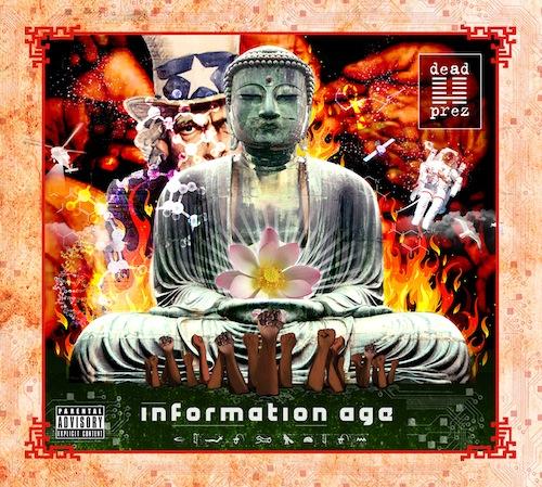 dead prez information age