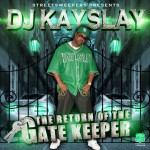 Mixtape: DJ Kay Slay – 'The Return Of The Gate Keeper'