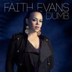 faith evans dumb 150x150