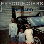 Freddie Gibbs – 'The Hard' (Feat. Dana Williams)