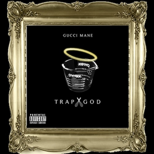 gucci mane trap god