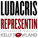 Ludacris – 'Representin' (Feat. Kelly Rowland) (CDQ)
