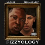 Lil Fame & Termanology – <i>Fizzyology</i> (Album Cover & Track List)