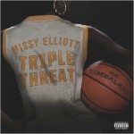 Missy Elliott – 'Triple Threat' (Feat. Timbaland)