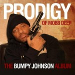 Prodigy – <i>The Bumpy Johnson Album</i> (Album Cover, Track List & Snippets)