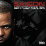 Saigon – <i>The Greatest Story Never Told Chapter 2: Bread & Circuses</i> (Album Snippets)