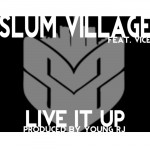 slum village live it up 150x150