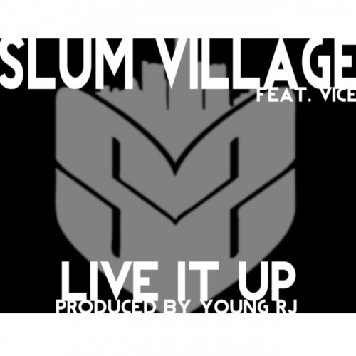 slum village live it up 500x500