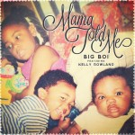 Big Boi – 'Mama Told Me' (Feat. Kelly Rowland)