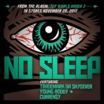 Trademark Da Skydiver, Young Roddy & Curren$y – 'No Sleep'