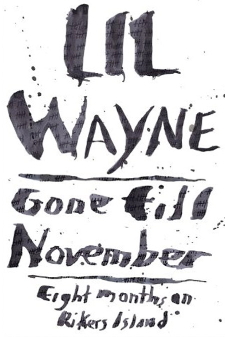 lil wayne gone till november