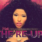 Nicki Minaj – <i>Pink Friday: Roman Reloaded The Re-Up</i> (Album Cover & Track List)