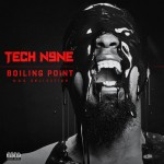 Tech N9ne – <i>Boiling Point</i> EP (Artwork & Track List)