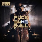 B.o.B – 'F**k Em We Ball' (Mixtape Artwork & Track List)