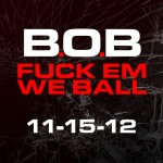 B.o.B Previews 'Alright' From 'F**k Em We Ball' Mixtape