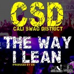 cali swag district the way i lean 150x150