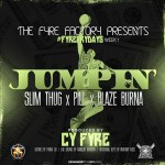 Slim Thug, Pill & Blaze Burna – 'Jumpin'