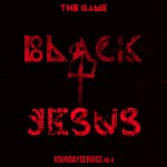 The Game – 'Black Jesus' (Feat. Dre) (Final Version)