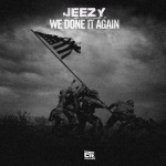 jeezy we done it again 150x150