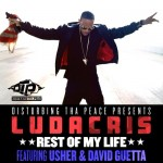 Ludacris – 'Rest Of My Life' (Feat. Usher & David Guetta)