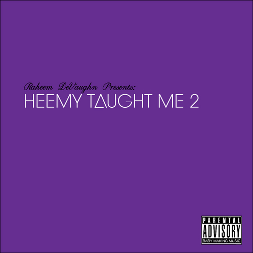 raheem heemy taught me 2
