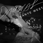 Rihanna – 'Diamonds (Remix)' (Feat. Kanye West)