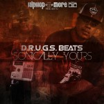 HHNM Presents.. Mixtape: D.R.U.G.S. Beats – 'Sonically Yours'