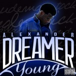 Video: Alexander Dreamer – 'Young'